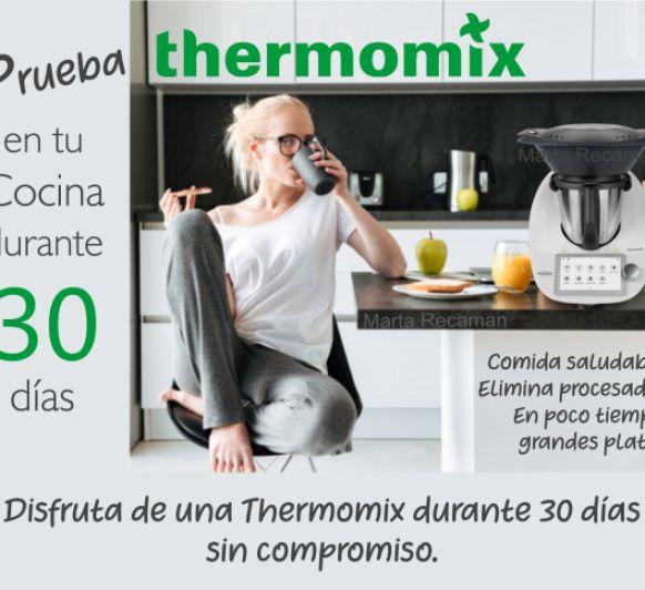 30 Días para que pruebes Thermomix® en tu cocina.