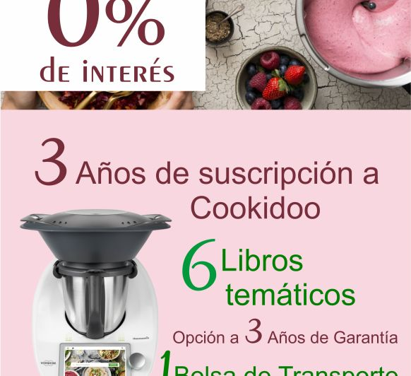 Thermomix® SIN INTERESES - 0% DE INTERÉS Thermomix®