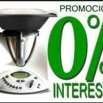 PROMOCIÓN Thermomix® 0% SIN INTERESES